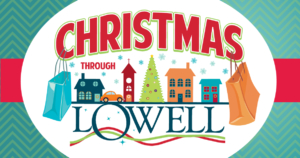 Christmas Through Lowell 2019 Christmas Through Lowell – Lowell Chamber